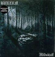 Burzum, Hlidhskjalf (LP)