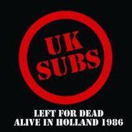 U.K. Subs, Left For Dead (CD)
