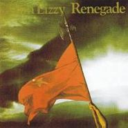 Thin Lizzy, Renegade (LP)