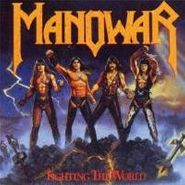 Manowar, Fighting The World (LP)