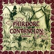 Fairport Convention, Performance (CD)