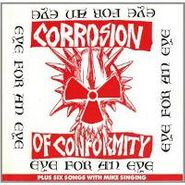 Corrosion Of Conformity, Eye For An Eye (CD)