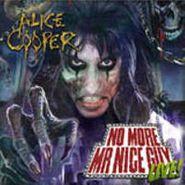 Alice Cooper, No More Mr. Nice Guy Live... (CD)