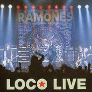 Ramones, Loco Live (LP)
