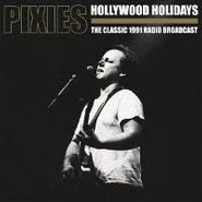 Pixies, Hollywood Holidays (LP)