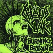 Chaos UK, Burning Britain (LP)