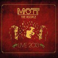 Mott The Hoople, Live 2013 (LP)