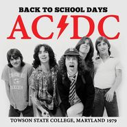 AC/DC, Back To School Days: Towson State College, Maryland 1979 (LP)