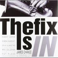 James Chance, The Fix Is In (LP)