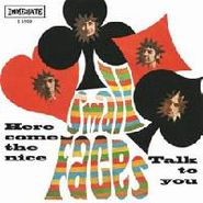 "Small Faces, Here Comes The Nice / Talk To You [RECORD STORE DAY] (7"")"