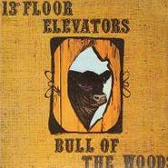 13th Floor Elevators, Bull Of The Woods (LP)