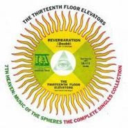 13th Floor Elevators, 7th Heaven: Music of the Spheres: The Complete Singles Collection [Import] (CD)