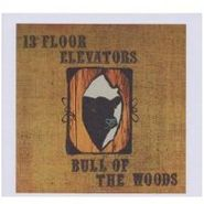 13th Floor Elevators, Bull Of The Woods [Limited Edition] (CD)