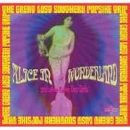 Various Artists, Alice In Wonderland And Other Rainy Day Girls: The Great Lost Southern Popsike Trip (CD)