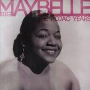 Big Maybelle, Best Of The Rojac Years
