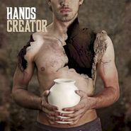 Hands, Creator (CD)