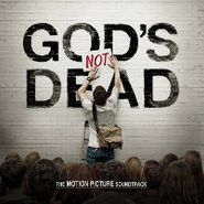 Various Artists, God's Not Dead [OST] (CD)