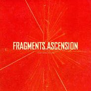 Thievery Corporation, Fragments/Ascension