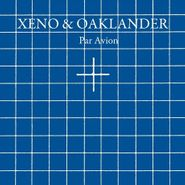 Xeno & Oaklander, Par Avion (CD)