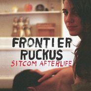 Frontier Ruckus, Sitcom Afterlife (LP)