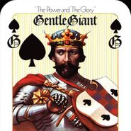 Gentle Giant, The Power And The Glory [Remixed] (CD)
