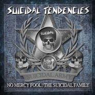 Suicidal Tendencies, No Mercy Fool! / The Suicidal Family (CD)