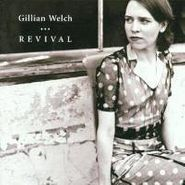 Gillian Welch, Revival (CD)