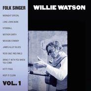 Willie Watson, Folk Singer Vol. 1 (CD)
