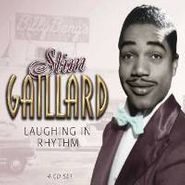 Slim Gaillard, Laughing In Rhythm (CD)