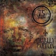 Charley Patton, The Definitive Charley Patton - 75 Years: Anniversary Collection [Import] (CD)
