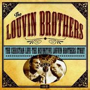 The Louvin Brothers, The Christian Life - The Definitive Louvin Brothers Story [Box Set] (CD)