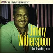 Jimmy Witherspoon, Hard Working Man (CD)