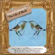 David Rotheray, Life Of Birds (CD)
