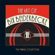 Bix Beiderbecke, The Art of Bix Beiderbecke (CD)