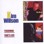 Kim Wilson, Tigerman/Thats Life (CD)