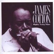 James Cotton, Mighty Long Time (CD)