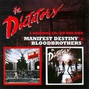 The Dictators, Manifest Destiny / Bloodbrothers (CD)