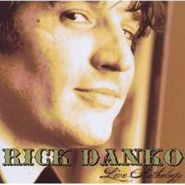 Rick Danko, Live Anthology (CD)
