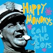 Happy Mondays, Call The Cops: Live In New York 1990 (CD)