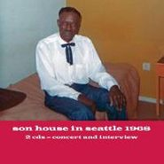 Son House, Son House In Seattle 1968 (CD)