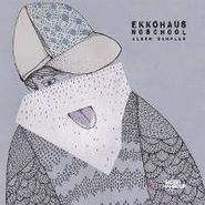 Ekkohaus, Noschool (CD)