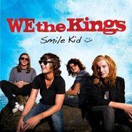 We The Kings, Smile Kid (CD)