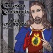 "Corrosion Of Conformity, Your Tomorrow (7"")"