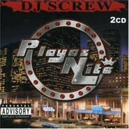 DJ Screw, Playaz Nite (CD)