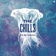The Chills, The BBC Sessions (LP)