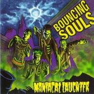 The Bouncing Souls, Maniacal Laughter (CD)