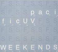 Pacific UV, Weekends (CD)