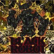 Black Robot, Black Robot (CD)