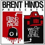 Brent Hinds, Fiend Without a Face & West End Motel (CD)