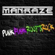 Manraze, PunkFunkRootsRock  (CD)